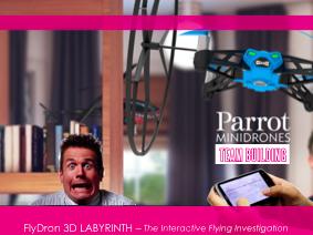 Creatività Esperienziale con FlyDRON 3D Labyrith, a partire da  : 70€